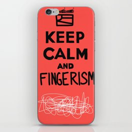 Keep Calm And Fingerism iPhone Skin