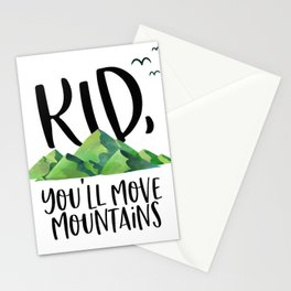 Kid You'll Move Mountains, Inspirational Quote, Typography Poster, Home Decor Stationery Cards