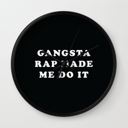 Gangsta Rap Wall Clock