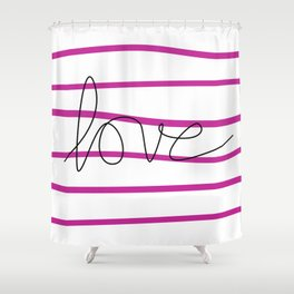 Pink Stripes Love Shower Curtain