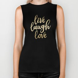 Live Laugh Love II Biker Tank