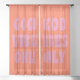 Retro Good Vibes Only Lettering in Pink and Orange Sheer Curtain