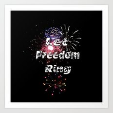 Let Freedom Ring Art Print