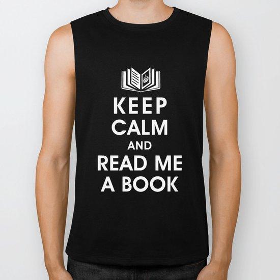 Keep Calm and Read Me A Book Biker Tank