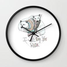 i will keep you warm Wall Clock