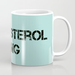 CHOLESTEROL GANG Coffee Mug