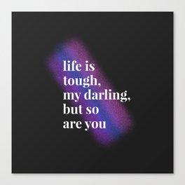 Tough Darling Canvas Print