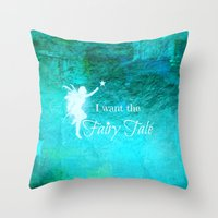 fairy tale Throw Pillows featuring Fairy Tale by Veronica Ventress