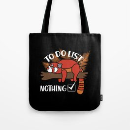Red Panda Gift: To Do List - Nothing! I Raccoon Tote Bag