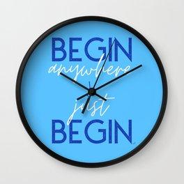 Just Begin! Wall Clock