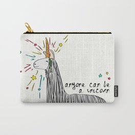Anyone can be a unicorn...all you need is some creativity. Or a carrot if you're actually a llama. Carry-All Pouch
