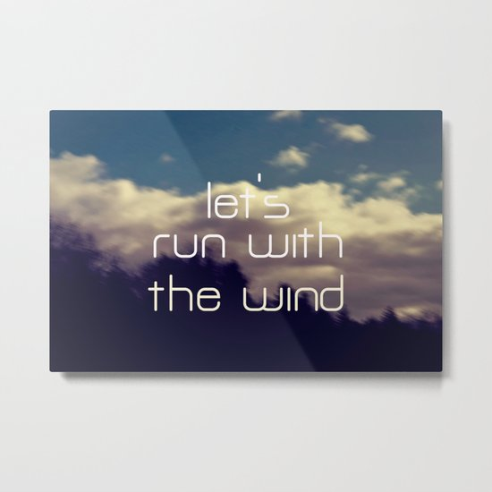 Let's Run With The Wind Metal Print