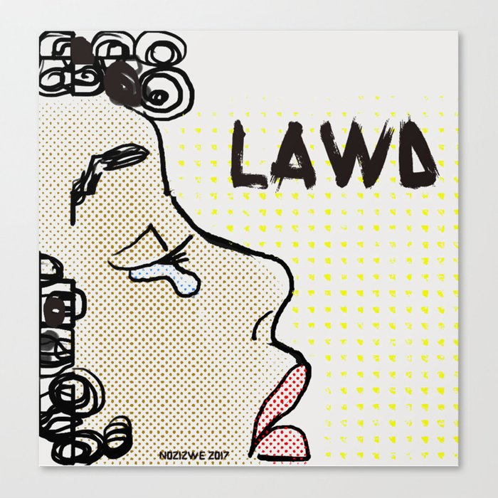 Lawd:When You Could Say Something Else Canvas Print