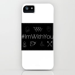 I'm With You (Black) iPhone Case