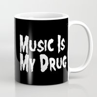 misfits Mugs featuring Music Is My Drug by Poppo Inc.