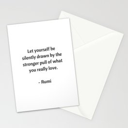 Rumi Inspirational Quotes - What you really love Stationery Cards