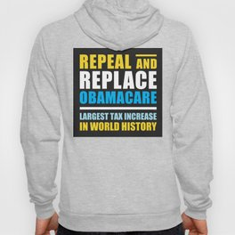 Repeal And Replace Obamacare Hoody