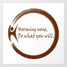 Harming None,Do What You Wil Art Print