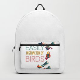 Easily Distracted By Birds Backpack