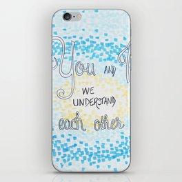 You and I iPhone Skin