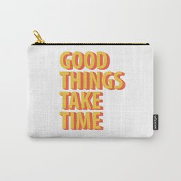 Good Things Quotes Carry-All Pouch