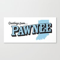 parks and recreation Canvas Prints featuring Parks and Recreation - Greetings from Pawnee by ernieandbert
