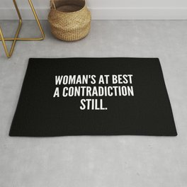 Woman s at best a contradiction still Rug