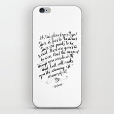 Oh, The Places You'll Go! iPhone & iPod Skin