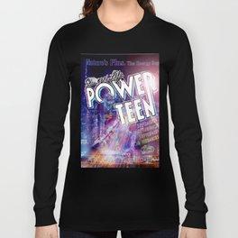 Power Teen Long Sleeve T-shirt