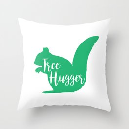Tree Hugger Funny Squirrel Animal Lover Throw Pillow