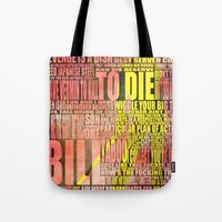 kill bill Tote Bags featuring Kill Bill redux by Purple Cactus