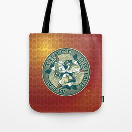 Three Drunk Men Tote Bag