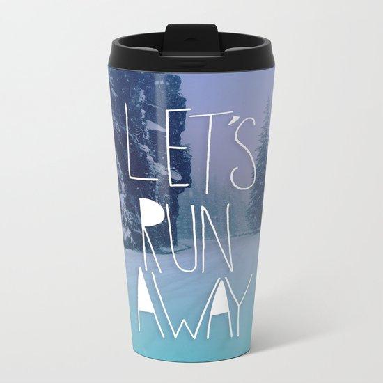Let's Run Away: Rainier National Forest, Oregon Metal Travel Mug