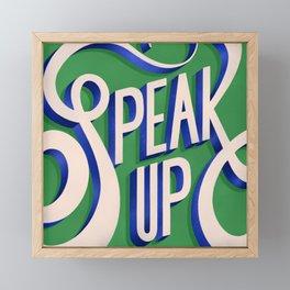SPEAK UP Framed Mini Art Print