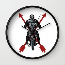 Live Fast, Love Hard Wall Clock