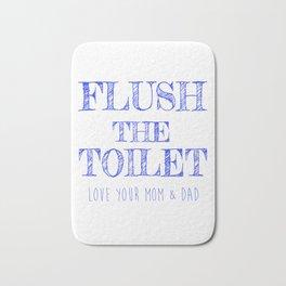 Flush the Toilet Printable,Bathroom Decor,Bathroom Print Bath Mat