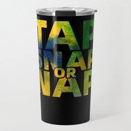 BJJ Gifts Tap Snap Or Nap Brazilian Jiu-jitsu Gifts Travel Mug