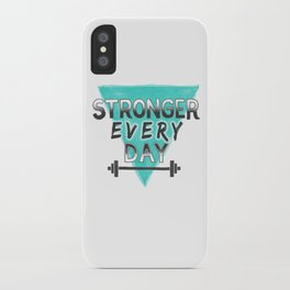 Stronger Every Day (barbell) iPhone Case