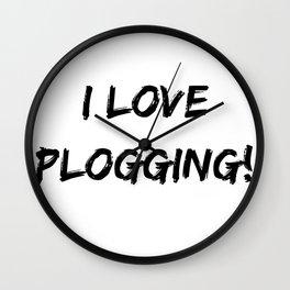 I love Plogging! Minimalist Typography Wall Clock