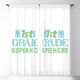 1St Grade Superhero - Funny School humor - Cute typography - Lovely kid quotes illustration Blackout Curtain