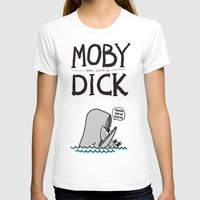 dick T-shirts featuring Moby (was such a) Dick by Picomodi