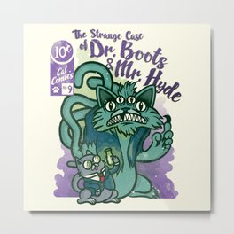 The Strange Case of Dr. Boots and Mr. Hyde Metal Print