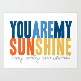 {sunshine-blue} Art Print