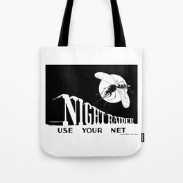 Night Raider -- Use Your Net Tote Bag