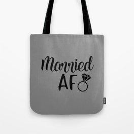 Married AF - Grey Tote Bag
