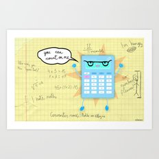 You can count on me! Art Print