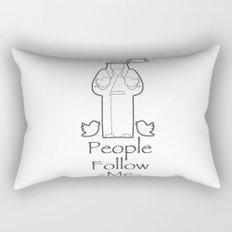 People Follow Me Rectangular Pillow