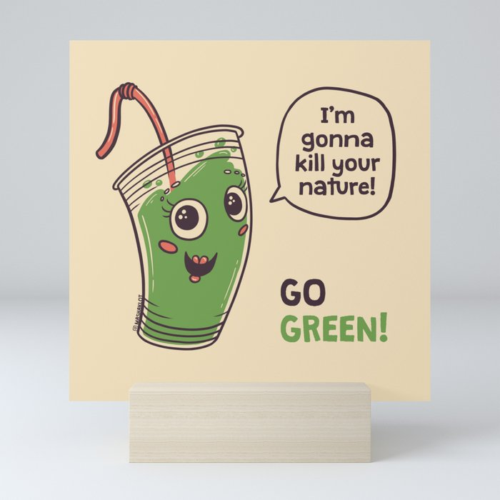 No to plastic cups! Mini Art Print