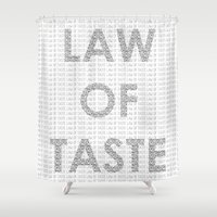 law Shower Curtains featuring LAW OF TASTE by cvrcak