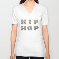 hip hop V-neck T-shirts featuring HIP HOP by kreatox